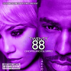 Twenty88 (Chopped Not Slopped)