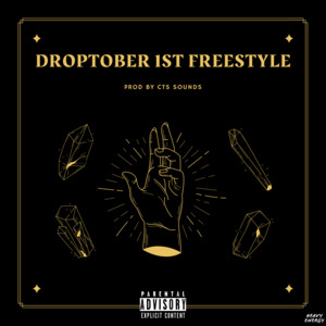 Droptober 1st Freestyle